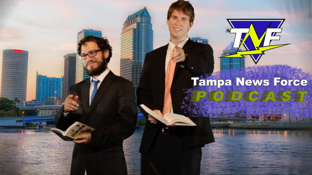Tampa News Force Podcast